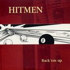 Hitmen (US) - Rack 'Em Up