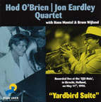 Hod O'Brien | Jon Eardley Quartet - Yardbird Suite