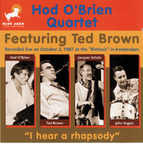 Hod O'Brien Quartet - I Hear A Rhapsody