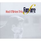 Hod O'Brien Trio - Fanfare For The Unknown Jazz Musician