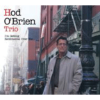 Hod O'Brien Trio - I'm Getting Sentimental Over You