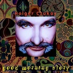 Holger Czukay - Good Morning Story