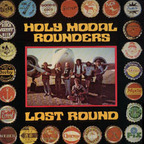 Holy Modal Rounders - Last Round