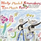 Holy Modal Rounders - Too Much Fun!