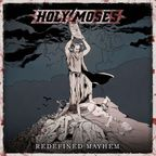 Holy Moses (DE) - Redefined Mayhem