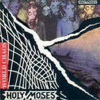 Holy Moses (DE) - World Chaos