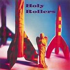 Holy Rollers - s/t