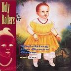 Holy Rollers - Watching The Grass Grow