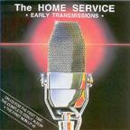 Home Service - Early Transmissions