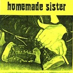 Homemade Sister - Rip The Wreck