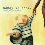 Honey Is Cool - Focky Focky No Pay