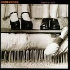 Honeydogs - Here's Luck