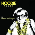 Hoodie Allen (US 1) - The Bagels And Beats e.p.