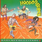Hoodoo Gurus - Mars Needs Guitars!