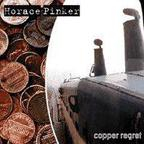 Horace Pinker - Copper Regret