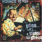 Horace Silver - Jazz... Has... A Sense Of Humor