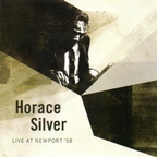 Horace Silver - Live At Newport '58