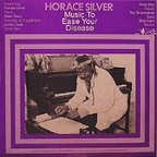 Horace Silver - Music To Ease Your Disease