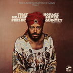 Horace Silver Quintet - The United States Of Mind · Phase 1 · That Healin' Feelin
