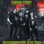 Horror Story - Graverobbers From Outer Space