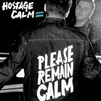 Hostage Calm - Please Remain Calm