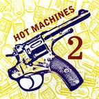 Hot Machines - 2