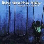 Hot Water Music - Living Tomorrow Today · A Benefit For Ty Cambra