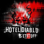Hotel Diablo - Set It Off