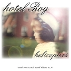 hotel Roy - Helicopters