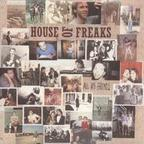 House Of Freaks - All My Friends