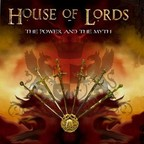 House Of Lords - The Power And The Myth
