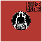 House On Fire - s/t
