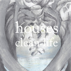 Houses - Clean Life
