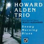 Howard Alden Trio - Snowy Morning Blues