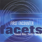 Howard Riley - Facets · First Encounter