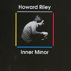 Howard Riley - Inner Minor