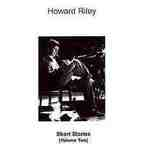 Howard Riley - Short Stories (Volume Two)