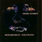 Howard Riley - Short Stories