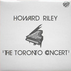 Howard Riley - The Toronto Concert