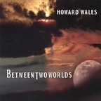 Howard Wales - Between Two Worlds