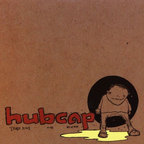 Hubcap - Those Kids Are Wierd
