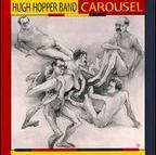 Hugh Hopper Band - Carousel