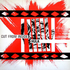 Hula - Cut From Inside
