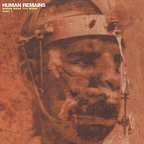 Human Remains - Where Were You When