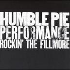 Humble Pie - Performance · Rockin' The Fillmore
