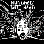 Hundred Watt Head - s/t
