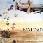 Hunters And Collectors - Payload