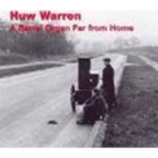 Huw Warren - A Barrel Organ Far From Home