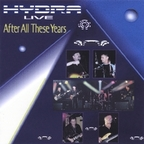 Hydra (US) - Live · After All These Years