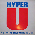 Hyper U - 13 Min Before Now